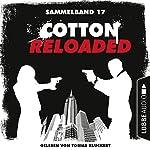 Cotton Reloaded: Sammelband 17 (Cotton Reloaded 49-50) | Peter Mennigen,Nadine Buranaseda