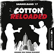 Cotton Reloaded: Sammelband 17 (Cotton Reloaded 49-50) | Peter Mennigen, Nadine Buranaseda