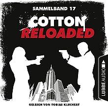 Cotton Reloaded: Sammelband 17 (Cotton Reloaded 49-50) Hörbuch von Peter Mennigen, Nadine Buranaseda Gesprochen von: Tobias Kluckert