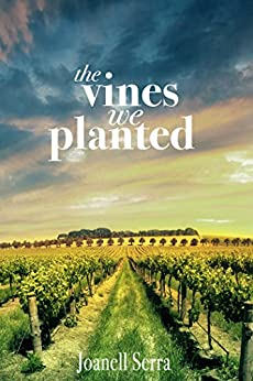 The Vines We Planted by [Serra, Joanell]