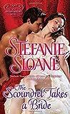 The Scoundrel Takes a Bride: A Regency Rogues Novel