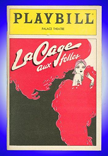 (La Cage aux Folles, Broadway Playbill + George Hearn, Gene Barry, Walter Charles, Jay Garner, Brian Kelly, Merle Louise, Elizabeth Parrish, Leslie Stevens, William Thomas,)