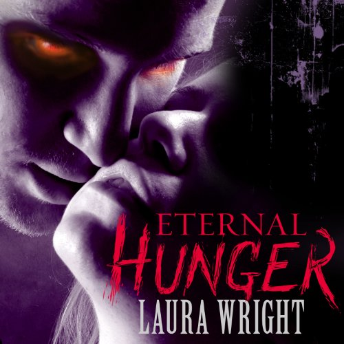 Eternal Hunger: Mark of the Vampire Series, Book 1 by Tantor Audio