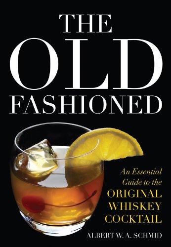 Old Fashioned Essential Original Cocktail ebook