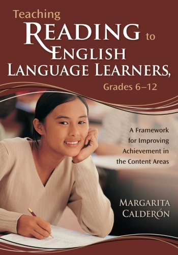 Teaching Reading to English Language Learners, Grades 6-12: A Framework for Improving Achievement in the Content Areas by Corwin