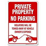 No Parking Sign Private Property Sign Violators Will Be Towed Sign, 10x14 Rust Free .040 Aluminum UV Printed, Easy to Mount Weather Resistant Long Lasting Ink Made in USA by SIGO SIGNS
