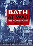 img - for Bath at War: The Home Front 1939-1945 book / textbook / text book
