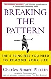 Breaking the Pattern, Charles Stuart Platkin, 0452285356