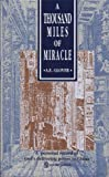 A Thousand Miles of Miracle, A. E. Glover, 9971972956