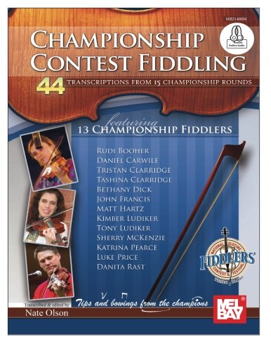 Download Championship Contest Fiddling: 44 Transcriptions from 15 Championship Rounds (Mel Bay Presents) ebook