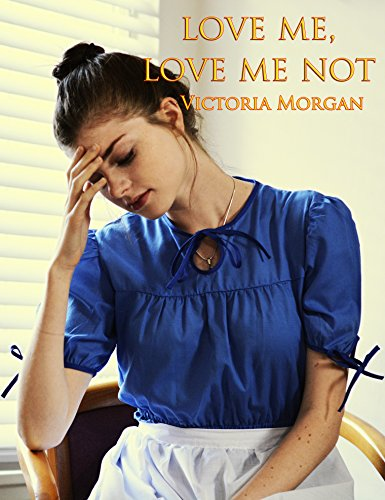 Love Me, Love Me Not by [Morgan, Victoria]