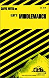 img - for CliffsNotes on Eliot's Middlemarch book / textbook / text book