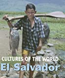 El Salvador (Cultures of the World)
