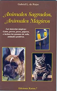 Animales sagrados, animales magicos (Spanish Edition)