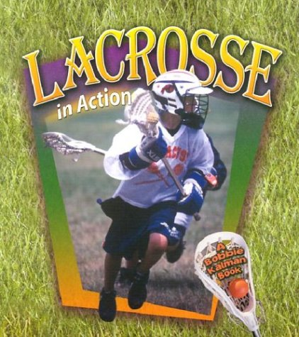 Download Lacrosse in Action (Sports in Action) ebook