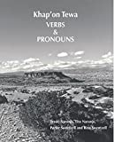 img - for Khap'on Tewa Verbs & Pronouns by Tessie Naranjo (2014-08-30) book / textbook / text book
