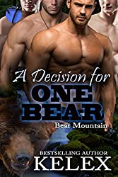 A Decision for One Bear (Bear Mountain Book 20)