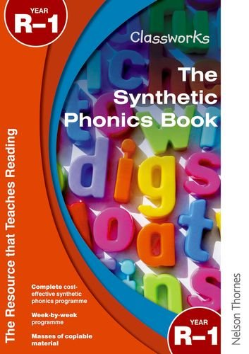 Classworks the Synthetic Phonics Book Year R-1 pdf