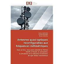 ANTENNES QUASI-OPTIQUES RECONFIGURABLES AUX F