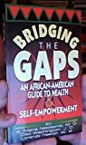Bridging the Gaps, A. Maria Newsome and Cleo Washington, 0927936925