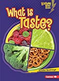 What Is Taste? (Lightning Bolt Books)