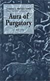 Aura of Purgatory, James I. McGovern, 156474339X