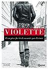 Violette : L'amour est fort comme la mort par Nguyen