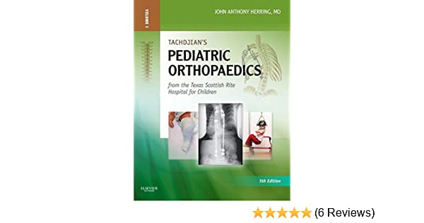 Tachdjians Pediatric Orthopaedics Ebook