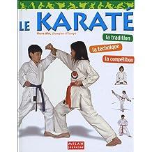 Karaté (Le) [nouvelle édition]