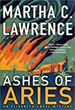 Ashes of Aries, Martha C. Lawrence and Martha C. Lawerence, 0312202997