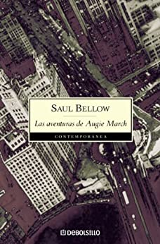 Las aventuras de Augie March de [Bellow, Saul]