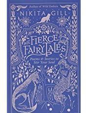 Fierce Fairytales: Poems and Stories to Stir Your Soul