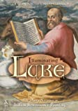 Illuminating Luke : The Infancy Narrative in Italian Renaissance Painting, Hornik, Heidi J. and Parsons, Mikeal C., 1563384051