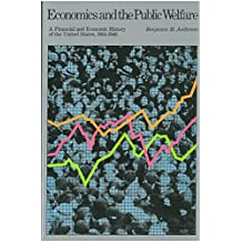 Economics and the Public Welfare: A Financial and Economic History of the United States, 1914–1946