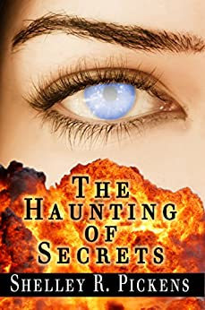 The Haunting of Secrets by [Pickens, Shelley R.]