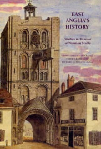 East Anglia's History: Studies in Honour of Norman Scarfe (0)