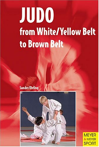 Judo  From White Yellow Belt To Brown Belt