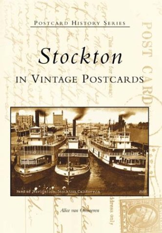 Stockton in Vintage Postcards   (CA)  (Postcard History Series)