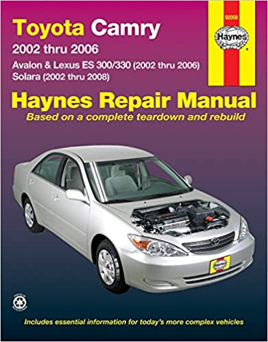 Toyota camry 2002 thru 2006 avalon lexus es 300330 2002 thru toyota camry 2002 thru 2006 avalon lexus es 300330 2002 thru 2006 solara 2002 thru 2008 haynes repair manual 1st edition fandeluxe Gallery
