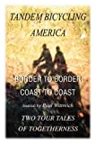 Tandem Bicycling America, Paul Wittreich, 0595227783