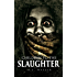Children To The Slaughter (Slaughter Series Book 1)
