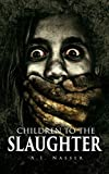 Bargain eBook - Children To The Slaughter