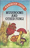 Mushrooms and Other Fungi, Aurel Dermek, 0668063041
