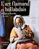 img - for L' Art flamand et hollandais book / textbook / text book