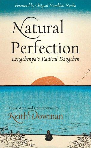 (Natural Perfection: Longchenpa's Radical Dzogchen)