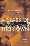 A Class of Their Own by Adam Fairclough front cover