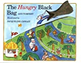 The Hungry Black Bag, Ann Tompert and Jacqueline Chwast, 0395894182