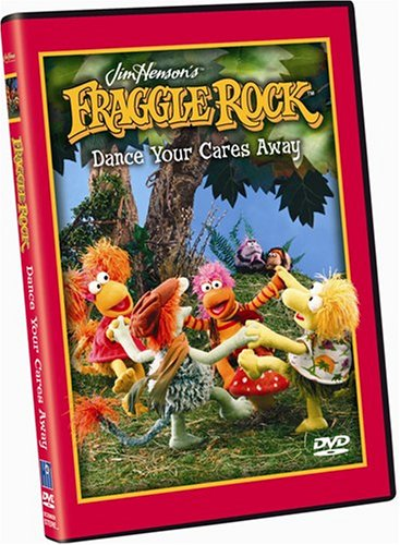 Fraggle Rock: Dance Your Cares Away
