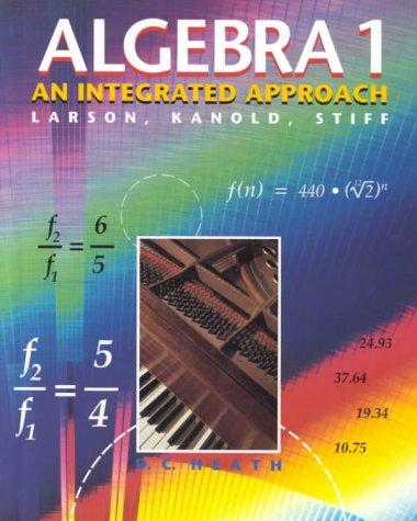 Algebra 1: An Integrated Approach