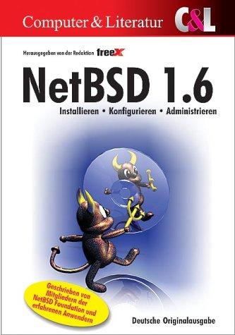 NetBSD 1.6: Installieren, Konfigurieren, Administrieren